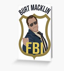 Burt Macklin - Parks and Recreation Greeting Card