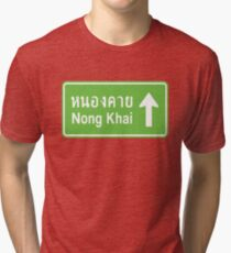 Nong Khai, Isaan, Thailand Ahead ⚠ Thai Traffic Sign ⚠ Tri-blend T-Shirt