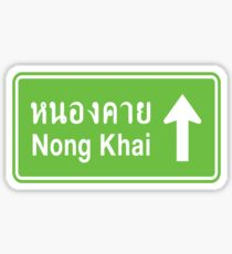 Nong Khai, Isaan, Thailand Ahead ⚠ Thai Traffic Sign ⚠ Sticker