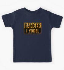Funny DANGER, I Yodel - Warning Metal Rust Sign - yodelling Kids Tee