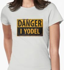 """Funny, """"DANGER, I Yodel"""" Realistic Metal with Rust Sign - yodelling T-Shirt"""