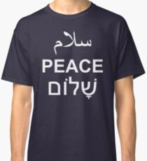 Peace Arabic Hebrew English Text Word Typography Classic T-Shirt