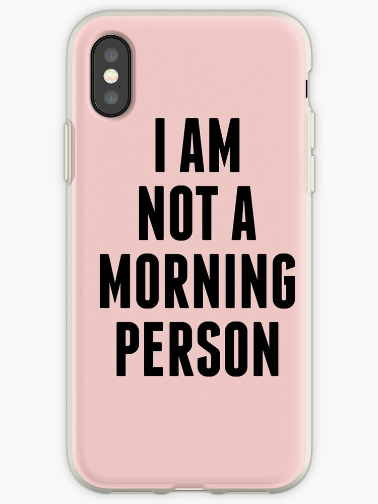 I am not a morning person - dusty rose by lattedesign