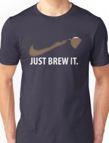 Coffee Just Brew It Unisex T-Shirt