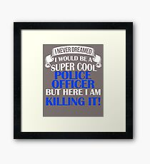 A Super Cool Police Officer  Framed Print
