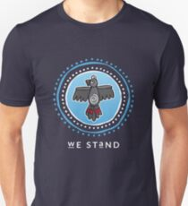 We Stand - in reverse for dark bgnd T-Shirt