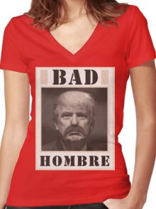 Trump - A Bad Hombre Women's Fitted V-Neck T-Shirt