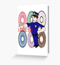 Mr Policeman I Dare You T-Shirt  Greeting Card