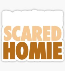 """Nick Diaz - """"Don't Be Scared Homie"""" Sticker"""