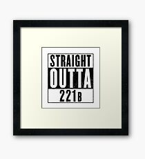 Straight Outta 221b Framed Print