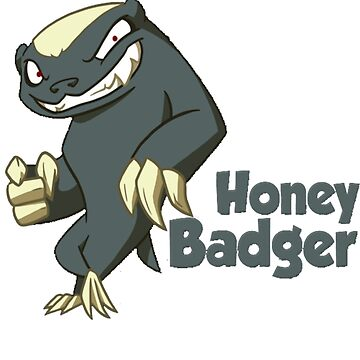 Honey Badger - Don't Care by Jclee4