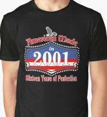 American Made in 2001 Sixteen Years 16th Birthday Graphic T-Shirt