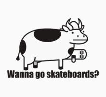 Wanna go skateboards? | Unisex T-Shirt
