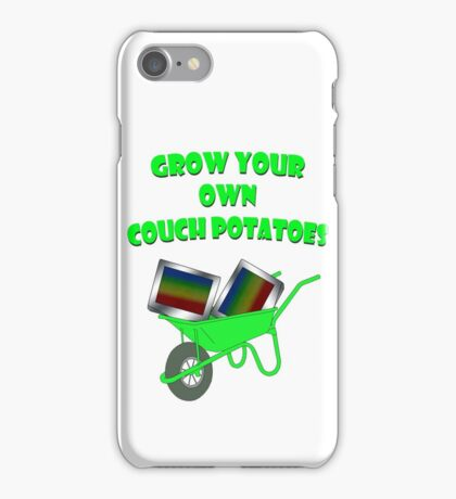 grow your own couch potatoes  iPhone Case/Skin