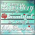 Every Love Story by Explicit Designs