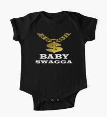 Baby Swagga some kids are just born with it  One Piece - Short Sleeve