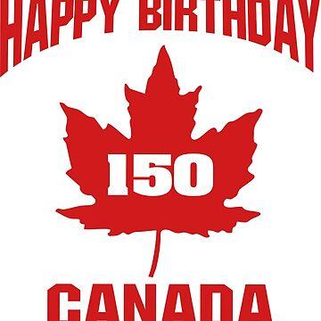 Happy 150th Birthday Canada!  by IZZYBEEP