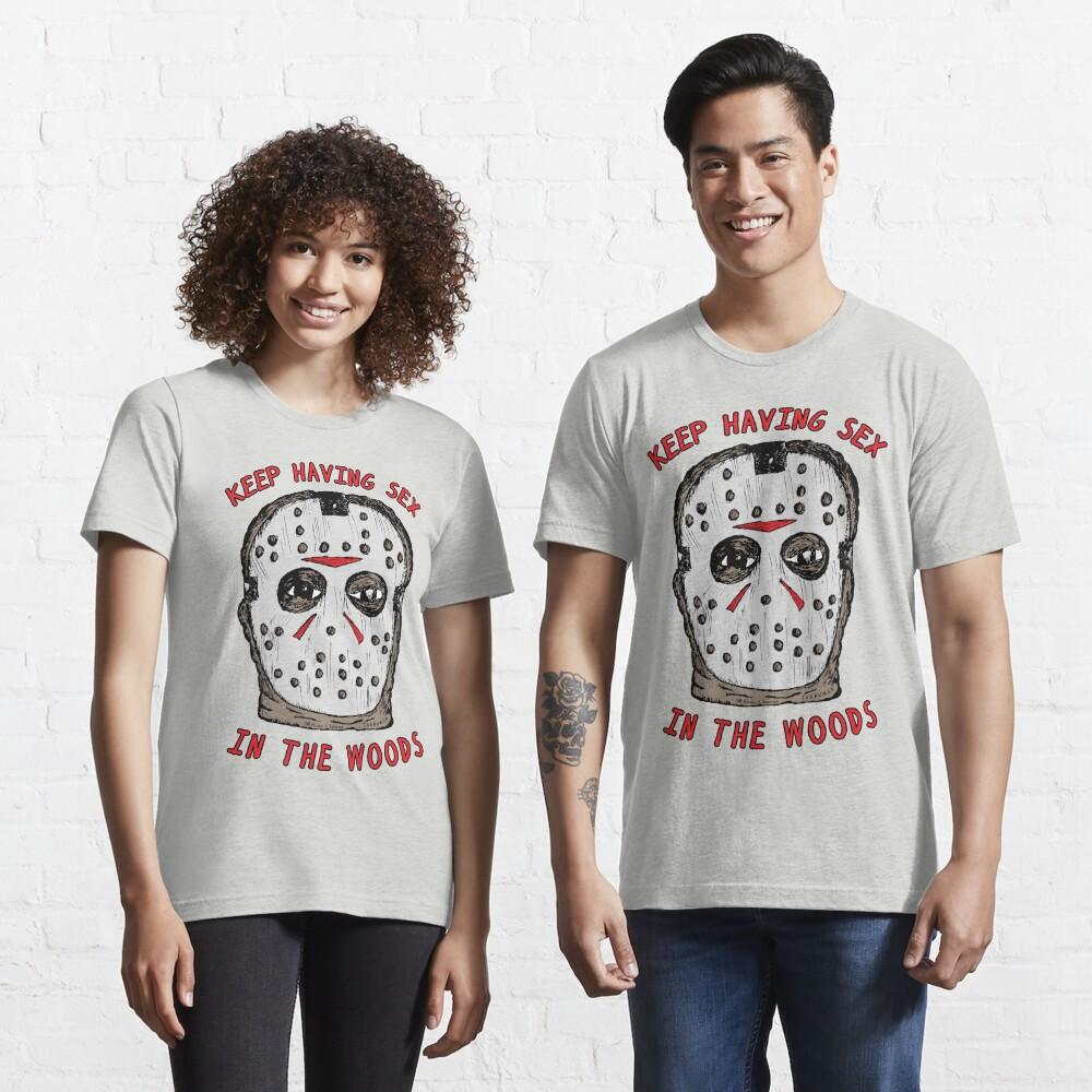 Keep Having Sex Essential T-Shirt