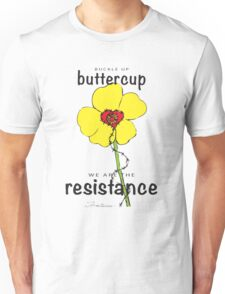 Buttercup Resistance Unisex T-Shirt