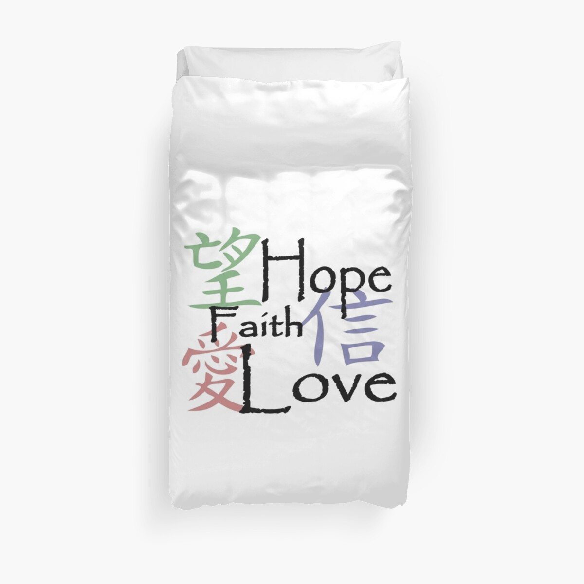 Chinese Symbols For Love Hope And Faith Duvet Covers By Pixxart