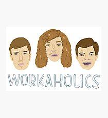 Workaholics Photographic Print