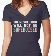 The revolution will not be supervised, white font (3D) Women's Fitted V-Neck T-Shirt
