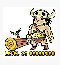 Level 20 Barbarian Photographic Print