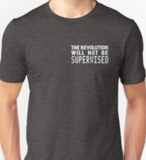 The revolution will not be supervised logo, white font (3D) T-Shirt