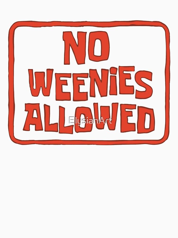 No Weenies Allowed - Spongebob by ElysianArt