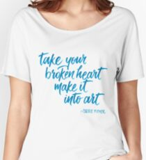 Make it into art Women's Relaxed Fit T-Shirt