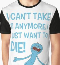 Rick and Morty – Mr Meeseeks Just Wants to Die! Graphic T-Shirt