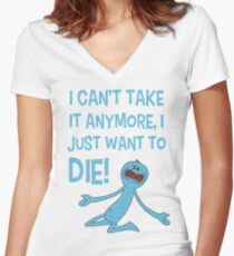 Rick and Morty – Mr Meeseeks Just Wants to Die! Women's Fitted V-Neck T-Shirt