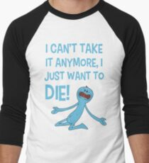 Rick and Morty – Mr Meeseeks Just Wants to Die! T-Shirt