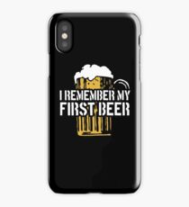 I Remember My First Beer iPhone Case/Skin