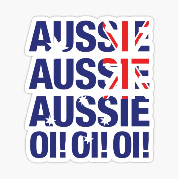 Aussie Aussie Aussie Oi! Oi! Oi! Sticker