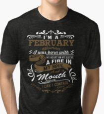 I'm a February woman shirt Tri-blend T-Shirt