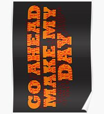 Dirty Harry Sudden Impact - Go Ahead Make My Day Poster