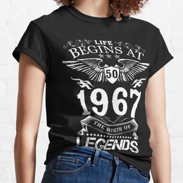 Leben beginnt bei 50 1967 Die Geburt der Legenden Classic T-Shirt