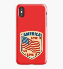 America Love it or Leave it iPhone Case/Skin