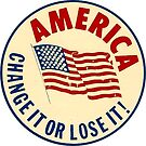 Amerika Ändere es oder verliere es von hackeycard