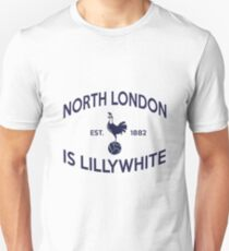 North London is Lillywhite T-Shirt