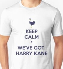 Keep Calm * We've Got Kane T-Shirt