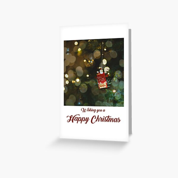 Wishing You A Happy Christmas Greeting Card