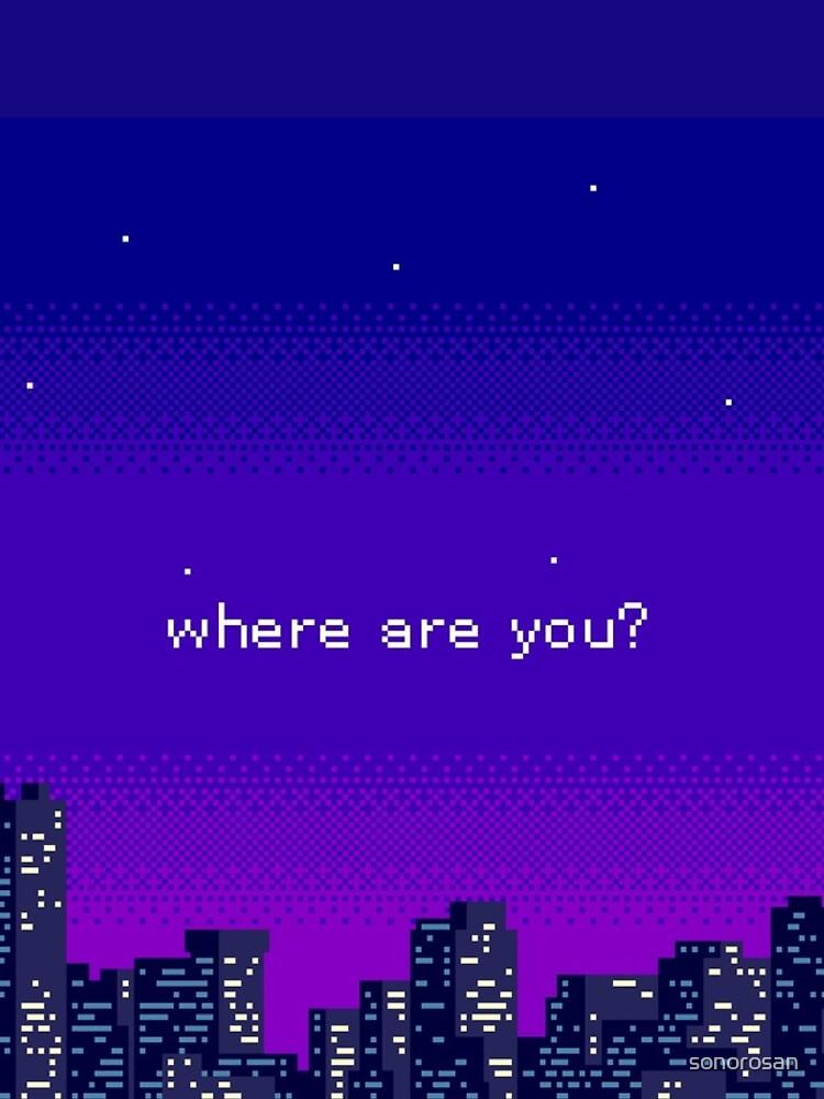 Wo bist du? von sonorosan