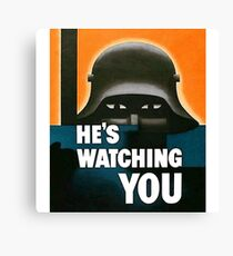"""He's Watching"" WWI British Poster Canvas Print"