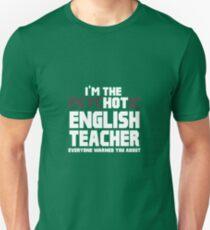 I'm The Psychotic (Hot) English Teacher T-Shirt