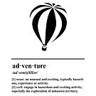 Adventure Definition - Hot Air Balloon - Travel and Escape by yayandrea
