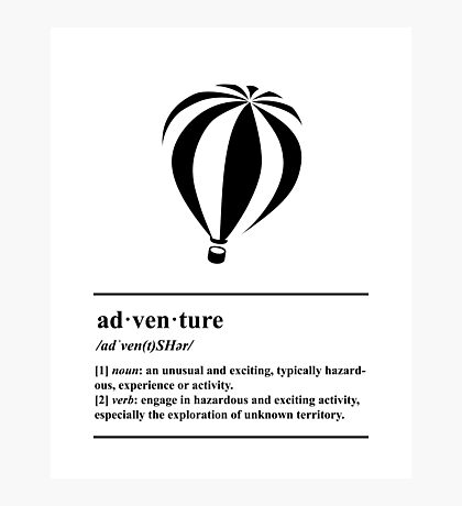 Adventure Definition - Hot Air Balloon - Travel and Escape Photographic Print
