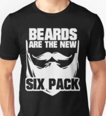 Beards are the New Six Pack T-Shirt