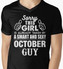 SORRY THIS GIRL IS ALREADY TAKEN BY A SMART AND SEXY OCTOBER GUY Men's V-Neck T-Shirt